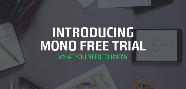 introducing mono free trial