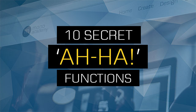 10 secret ah-ha functions in mono